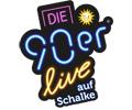 90er live auf Schalke