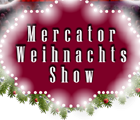 Mercator Weihnachtsshow
