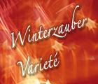 Winterzauber Varieté