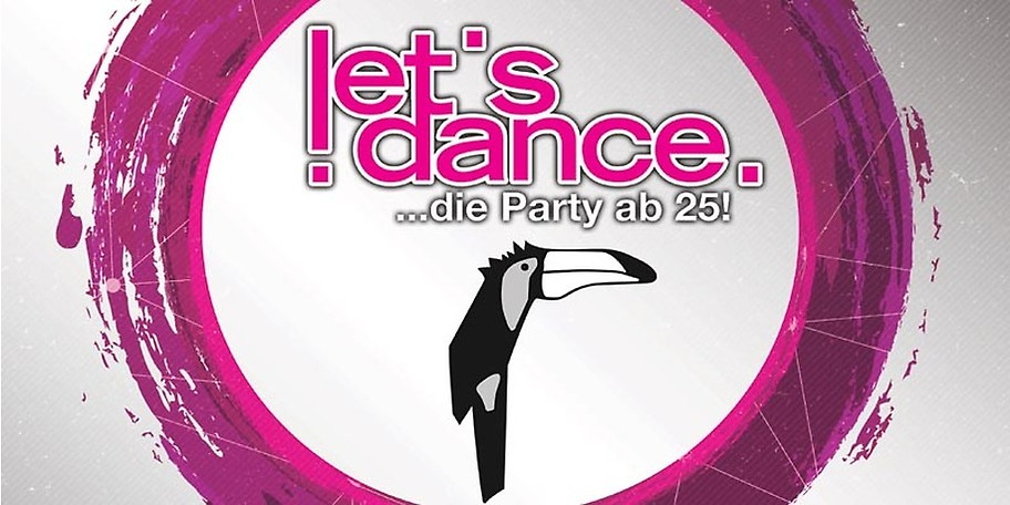 let's dance - die Party ab 25