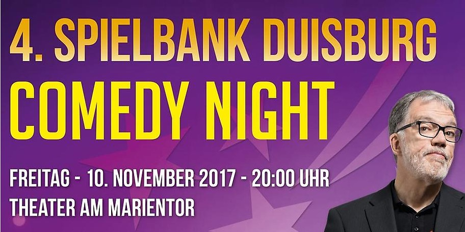 4. Spielbank Duisburg Comedy Night am 10. November 2017